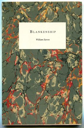 BLANKENSHIP. William Styron.