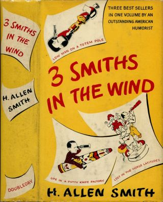 3 SMITHS IN THE WIND. H. Allen Smith.