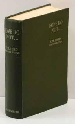"PARADE'S END (THE ""TIETJENS"" NOVELS): Some Do Not, No More Parades (INSCRIBED BY FORD), A Man Could Stand Up, and Last Post."