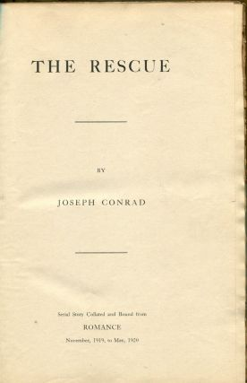 THE RESCUE: [In Romance Magazine]. Joseph Conrad