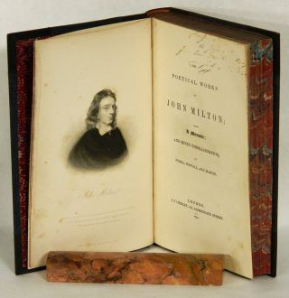 THE POETICAL WORKS OF JOHN MILTON; with A Memoir; and Seven Embellishments, Fuseli, Westall and Martin.