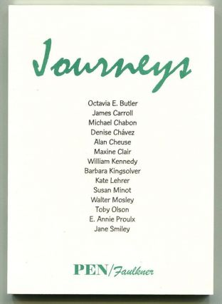 JOURNEYS. Michael Chabon, Jane Smiley, Proulx, Kingsolver, William Kennedy, Octavio Butler