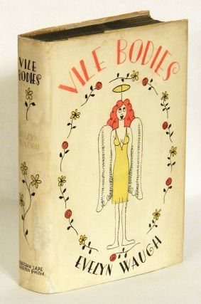 VILE BODIES. Evelyn Waugh