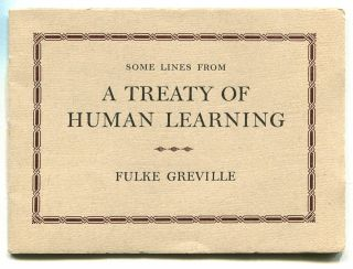 NINE STANZAS FROM A TREATY OF HUMAN LEARNING. Fulke Greville, aka Lord Brooke.
