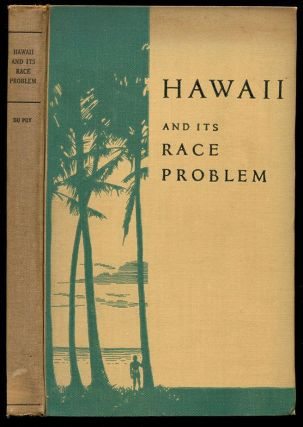 HAWAII AND IT'S RACE PROBLEMS