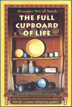 THE FULL CUPBOARD OF LIFE. Alexander McCall Smith.