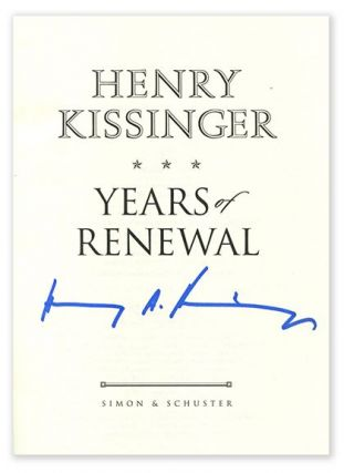 WHITE HOUSE YEARS, YEARS OF UPHEAVAL & YEARS OF RENEWAL. Henry Kissinger