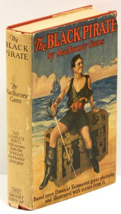 THE BLACK PIRATE. MacBurney Gates.