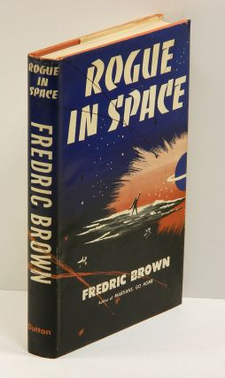 ROGUE IN SPACE. Fredric Brown