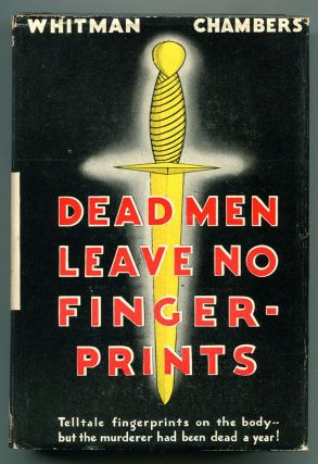 DEAD MEN LEAVE NO FINGERPRINTS. Whitman Chambers.
