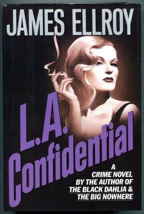 L. A. CONFIDENTIAL. James Ellroy