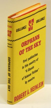 ORPHANS OF THE SKY. Robert Heinlein.