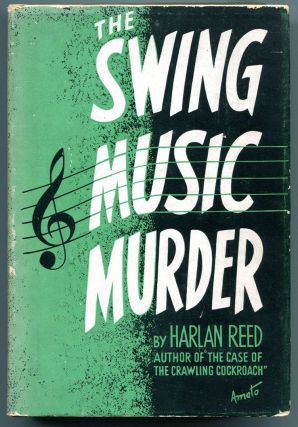 THE SWING MUSIC MURDER. Harlan Reed.
