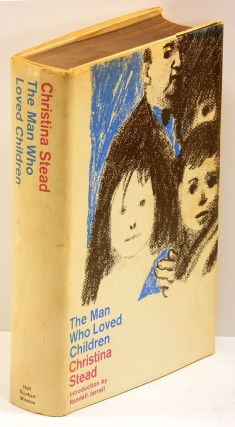 THE MAN WHO LOVED CHILDREN: Introduction by Randall Jarrell. Christina Stead.