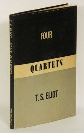 FOUR QUARTETS. T. S. Eliot.