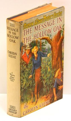 THE MESSAGE IN THE HOLLOW OAK. Carolyn Keene, Mildred Wirt Benson