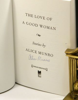 THE LOVE OF A GOOD WOMAN: Stories. Alice Munro.