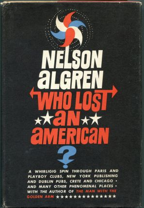 WHO LOST AN AMERICAN? Nelson Algren, Larry McMurtry