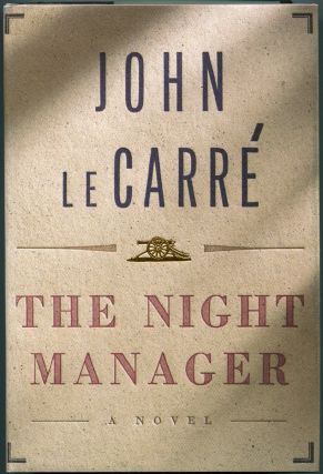 THE NIGHT MANAGER. John le Carre