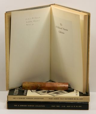 RARE BOOKS, ORIGINAL DRAWINGS, AUTOGRAPH LETTERS AND MANUSCRIPTS: Collected by the Late A. Edward Newton [Three volumes].