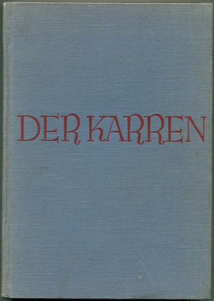 DER KARREN [The Carreta]. B. Traven