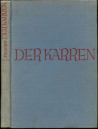 DER KARREN [The Carreta].