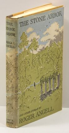THE STONE ARBOR: and Other Stories. Roger Angell, Edward Gorey dust jacket