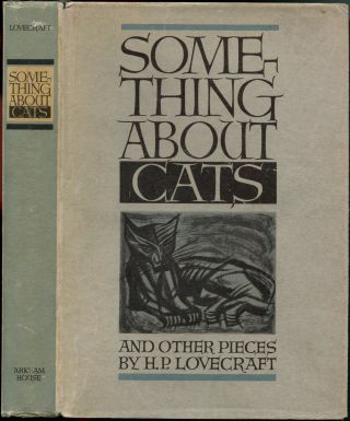 SOMETHING ABOUT CATS: And Other Pieces.
