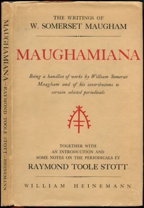 MAUGHAMIANA: The Writings of W. Somerset Maugham. W. Somerset Maugham