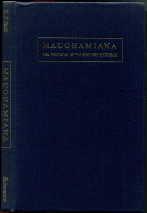 MAUGHAMIANA: The Writings of W. Somerset Maugham.