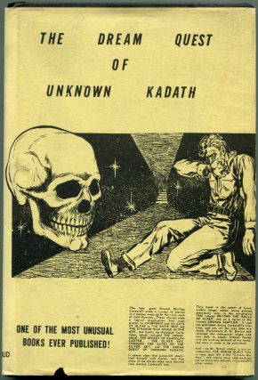 THE DREAM QUEST OF UNKNOWN KADATH. Howard Phillips Lovecraft