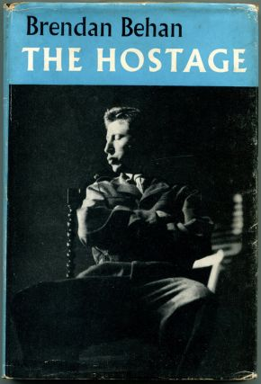 THE HOSTAGE. Brendan Behan