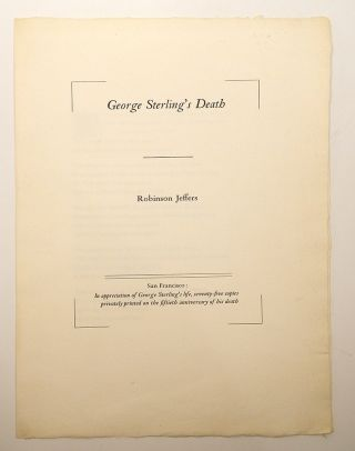 GEORGE STERLING'S DEATH. Robinson Jeffers