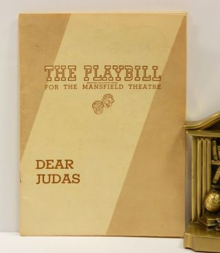 DEAR JUDAS: Playbill for the Mansfield Theatre. Robinson Jeffers, Michael Myerberg