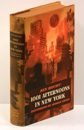 1001 AFTERNOONS IN NEW YORK; [Together with] THE BEWITCHED TAILOR. Ben Hecht, George Grosz