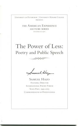 THE POWER OF LESS: Poetry and Public Speech.