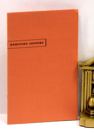 ROBINSON JEFFERS: A LECTURE TO PROFESSOR JAMES L. WORTHAM'S CLASS IN NARRATIVE POETRY.