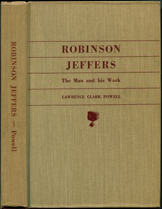 ROBINSON JEFFERS: THE MAN AND HIS WORK.