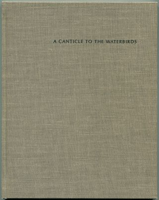 A CANTICLE TO THE WATERBIRDS. William Everson, Allen Say, as Brother Antoninus