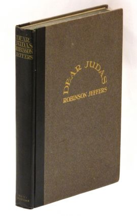 DEAR JUDAS AND OTHER POEMS. Robinson Jeffers, Judith Anderson
