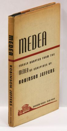 MEDEA -- FREELY ADAPTED FROM THE MEDEA OF EURIPIDES.