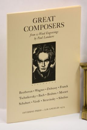 GREAT COMPOSERS FROM 12 WOOD ENGRAVINGS BY PAUL LANDACRE. Paul Landacre, Ward Ritchie