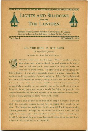 """ALL THE CORN IN ONE BARN"" In ""Lights and Shadows from the Lantern"" Robinson Jeffers"