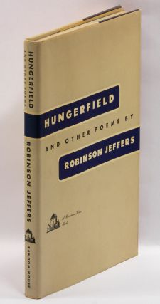 HUNGERFIELD AND OTHER POEMS. Robinson Jeffers