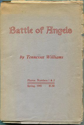 BATTLE OF ANGELS: A Play. Tennessee Williams