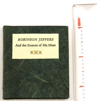 ROBINSON JEFFERS AND THE SOURCES OF HIS MUSE. Robinson Jeffers, by Jean O'Brien