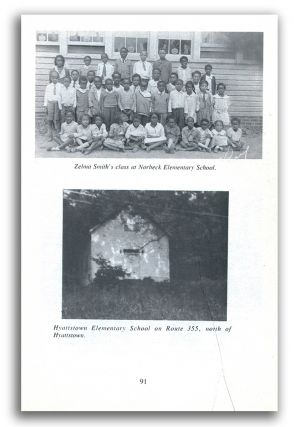 HISTORY OF THE BLACK PUBLIC SCHOOLS OF MONTGOMERY COUNTY, MARYLAND 1872 - 1961. Nina H. Clarke,...