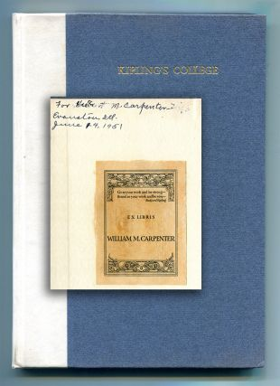 KIPLING'S COLLEGE. (W. M. Carpenter's copy presented to his brother). Rudyard Kipling, W. M....