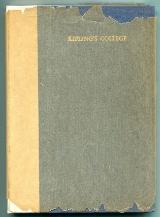 KIPLING'S COLLEGE. (W. M. Carpenter's copy presented to his brother).