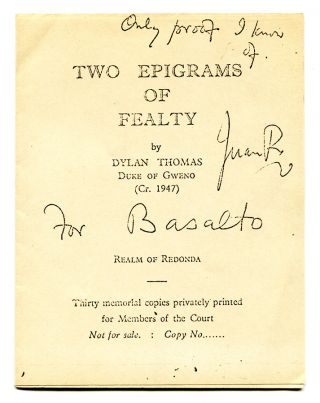 TWO EPIGRAMS OF FEALTY BY DYLAN THOMAS DUKE OF GWENO (Cr. 1947). (Either one of five photostats...